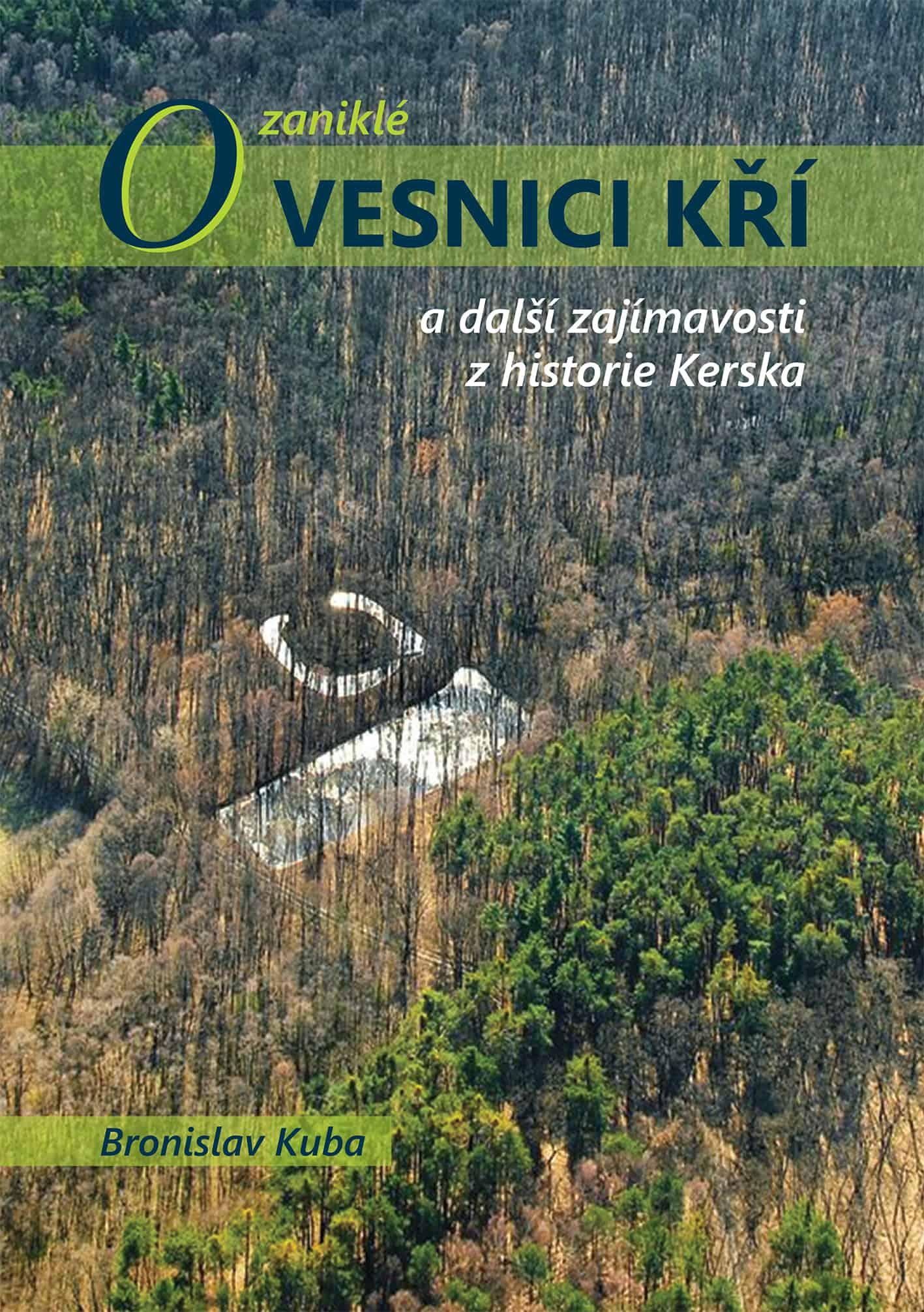 Bronislav Kuba – O zaniklé Vesnici Kří